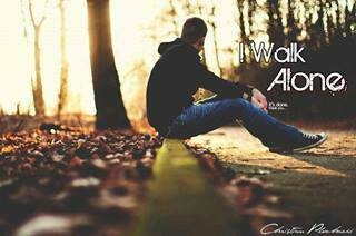 We came alone. walk alone, will leave alone