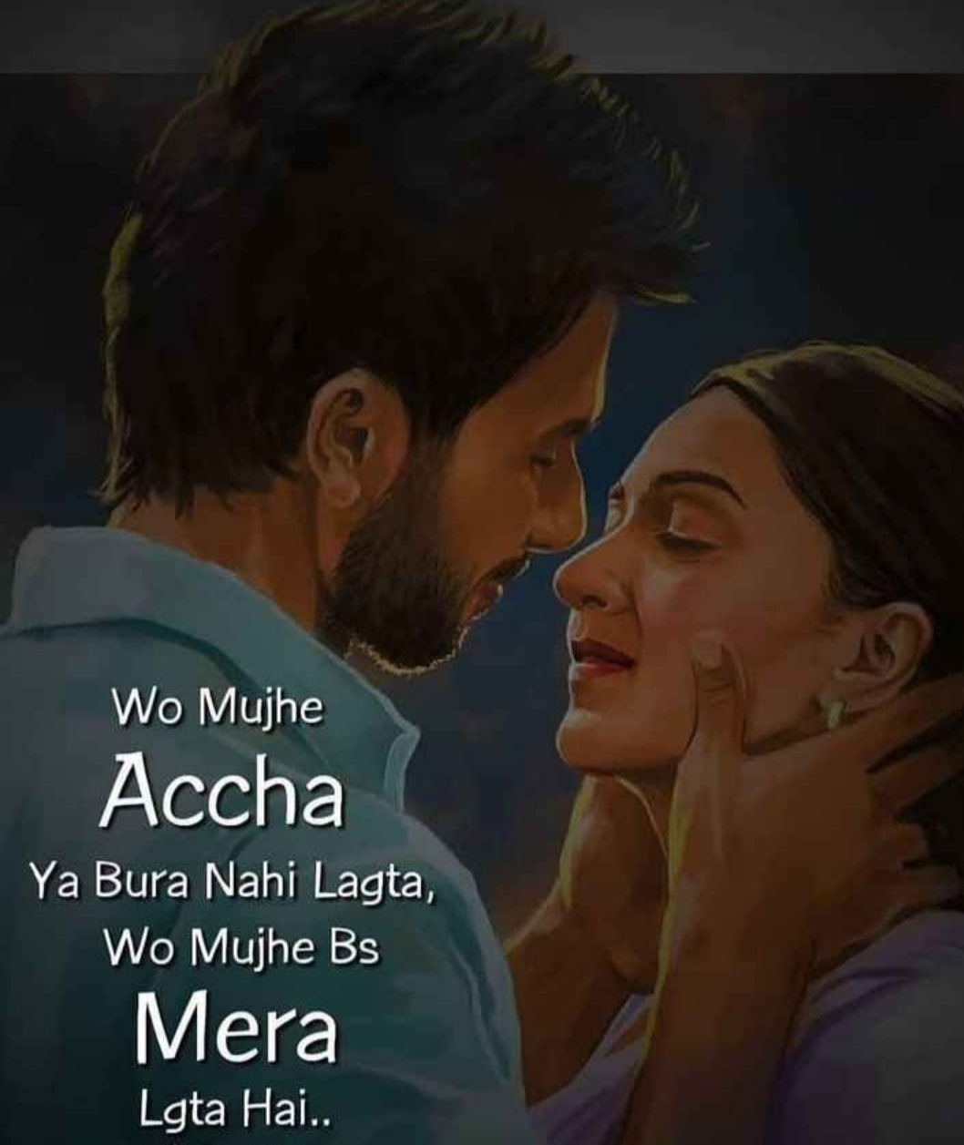 boy hold girl face in his hands. both are try to kiss each other. boy wear sky blue shirt and girl wear pink punjabi suit. both close their eyes. romatic lines wirrten on boy's back. background is dark.