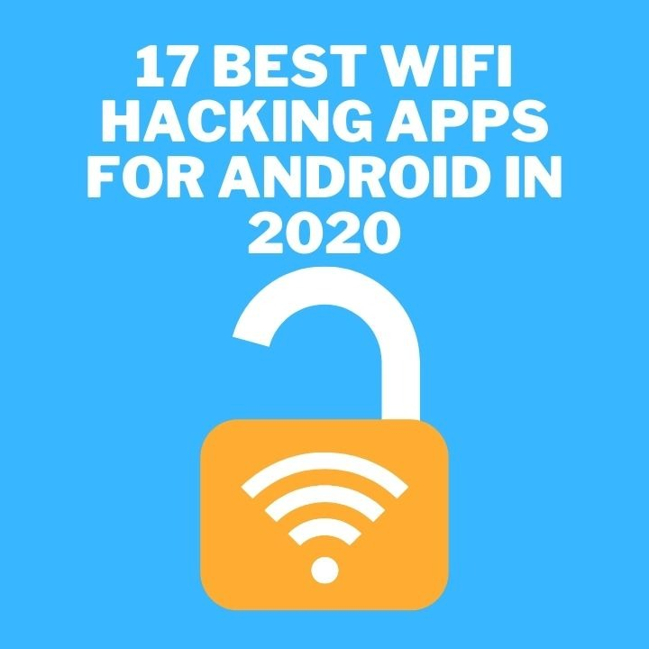 17 Best WiFi Hacking Apps For Android in 2020
