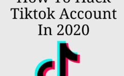 How To Hack Tiktok Account In 2020