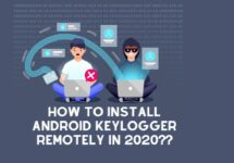 How To Install Android Keylogger Remotely In 2020