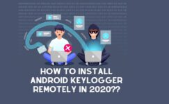 How To Install Android Keylogger Remotely In 2021