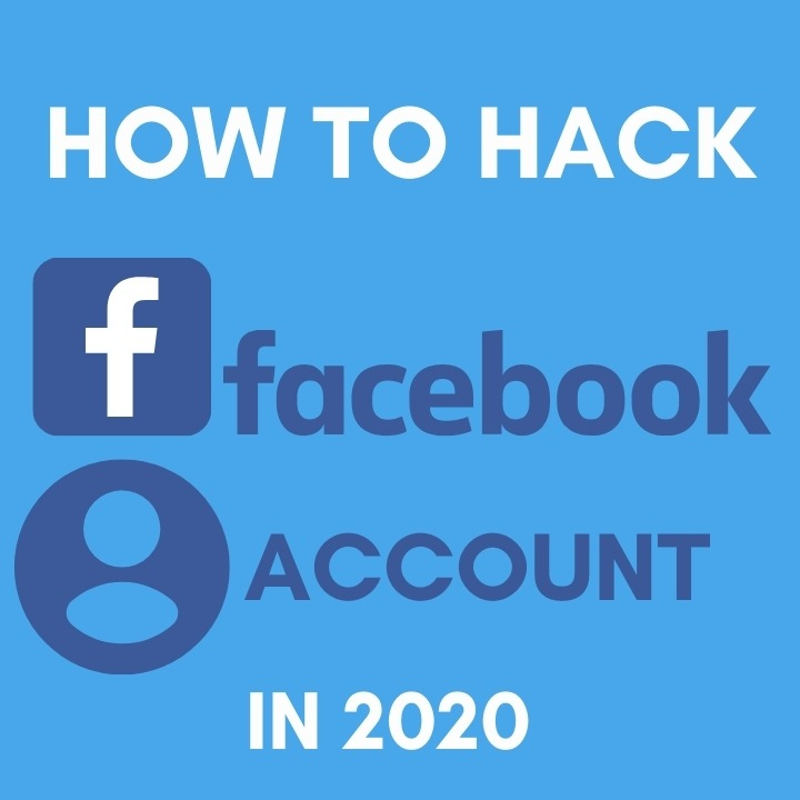 How to hack facebook account in 2020
