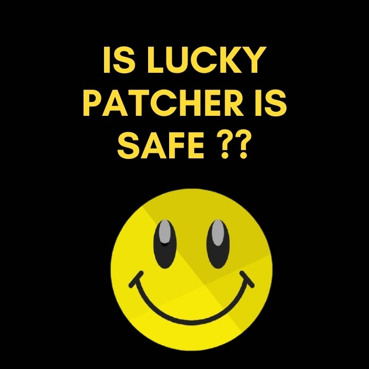 Is lucky pATCHER IS SAFE __