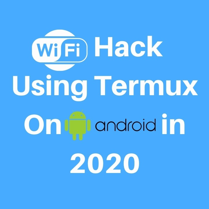 Hack Using Termux On Android in 2020