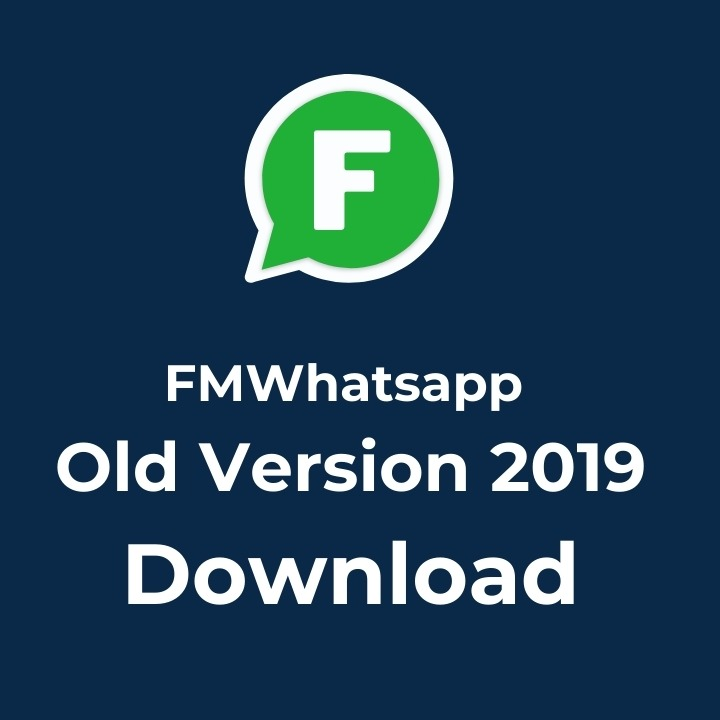 FMWhatsapp old version 2019