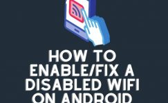 How To Enable/Fix A Disabled Wifi On Android Phone