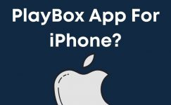 Can You Use Playbox App For iPhone In 2021?