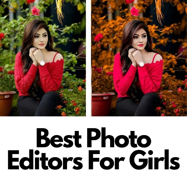 Best Photo Editors for girls
