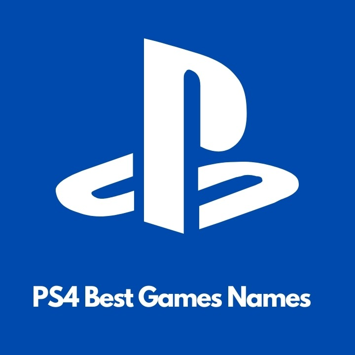 Best PS4 Games Names
