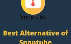 5 Best Snaptube Alternatives For Android