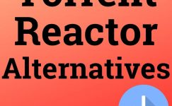 Torrent Reactor Alternatives To Download Premium Content Free