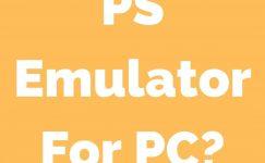 Best PS4 Emulator For Pc 2021