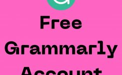 Free Grammarly Account: 4 Working Methods 2021
