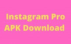 Instagram Pro MOD APK Download Latest Version (8.55) 2021