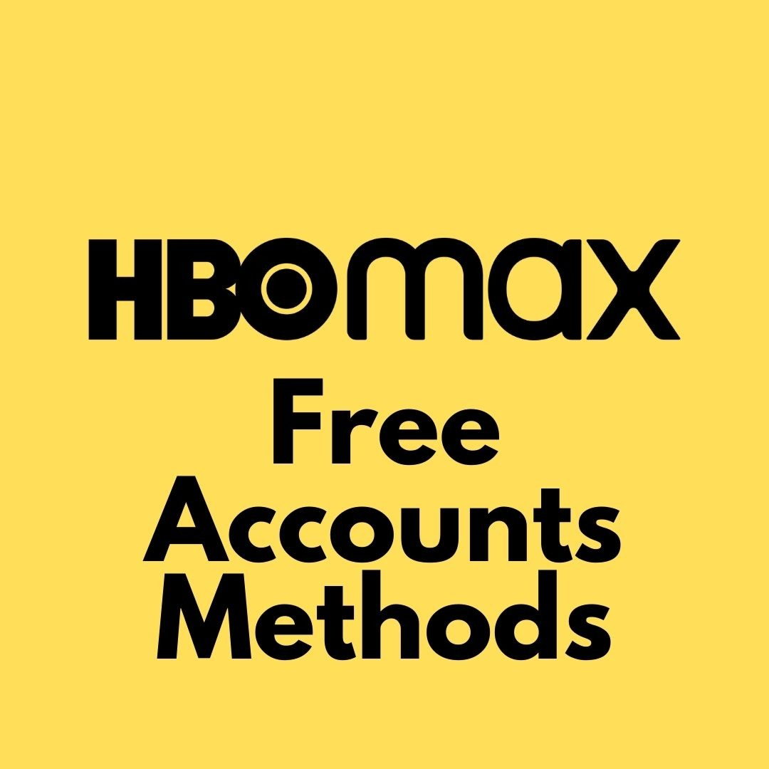 HBo Max Free Account 2021
