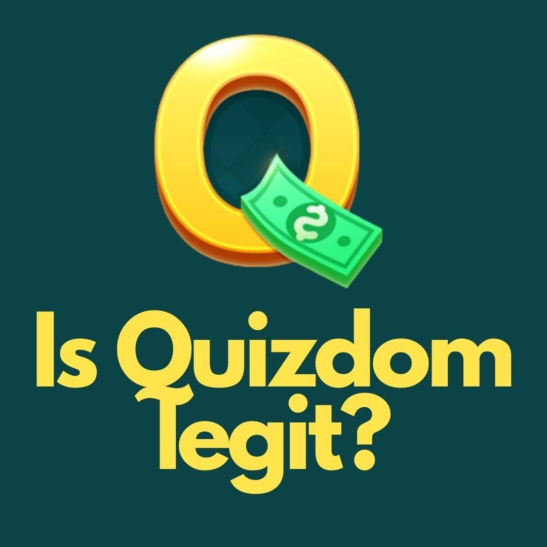 Is Quizdom legit